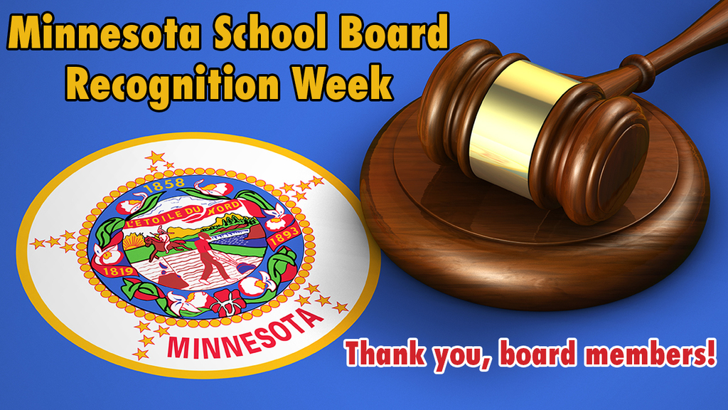 "Words: School board appreaciation week. Thank you board members"" over image on MN state seal and a wooden gavel"