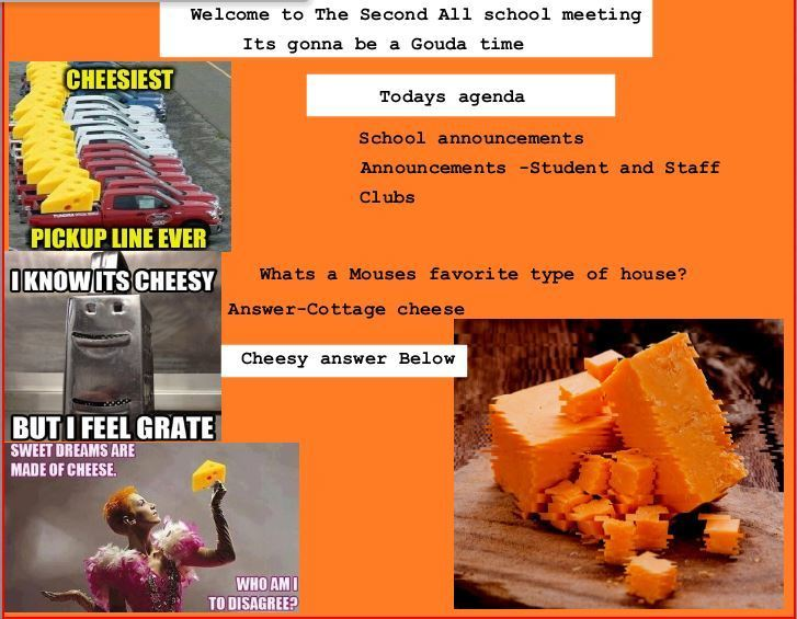 Board for all school meeting with cheese puns