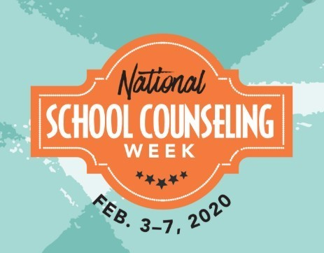 "Banner that reads: ""National School Counseling Week Feb 3-7,2020"""